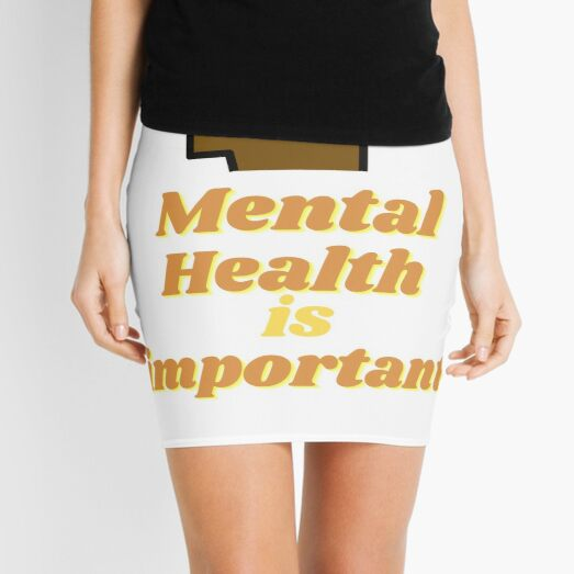 Mental Health is important Mini Skirt