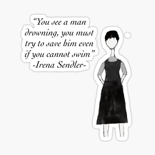 Irena Sendler Quote Sticker