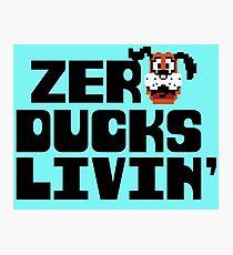 Zero Ducks Livin' Photographic Print