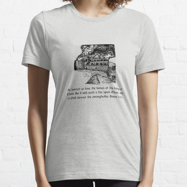 Amos 2:1-2 Essential T-Shirt