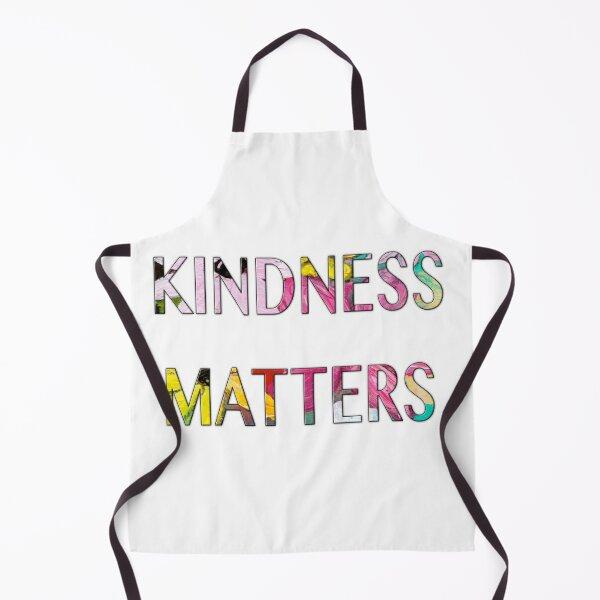 KINDNESS MATTERS Apron