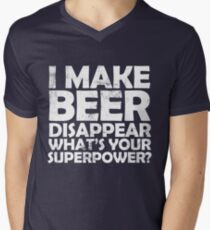 I make beer disappear, what's your superpower? Men's V-Neck T-Shirt