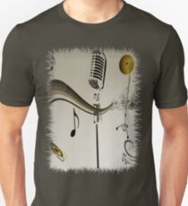 SOLD - SING ME AN OLD FASHIONED SONG! Unisex T-Shirt