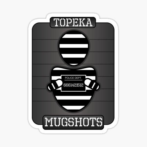 Topeka Mugshots Sticker