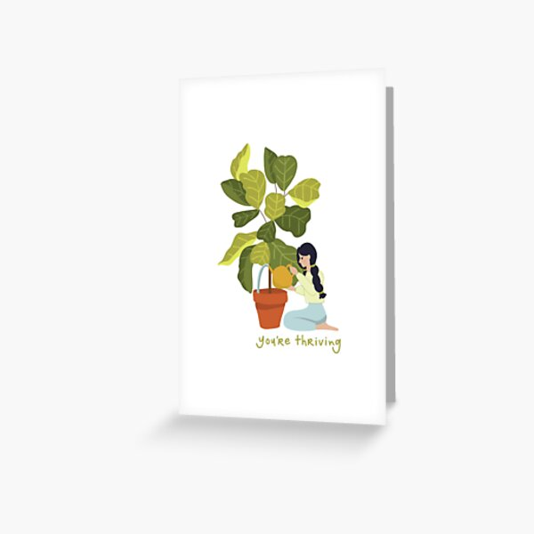 You're Thriving Greeting Card