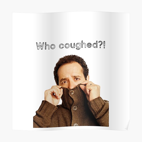 Monk: who coughed? cool t-shirts and accessories Poster