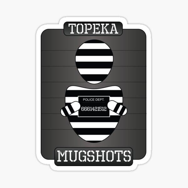 Topeka Mugshots Badge Sticker