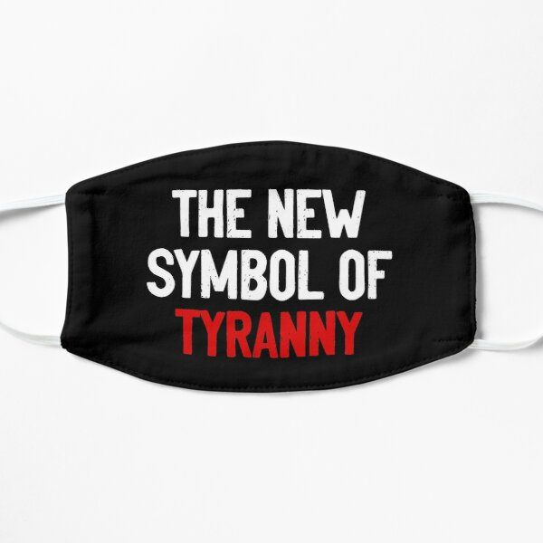 The New Symbol Of Tyranny Mask