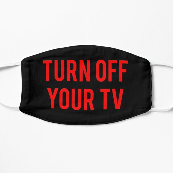 Turn Off Your TV - Brainwashed - Television - Propaganda Flat Mask