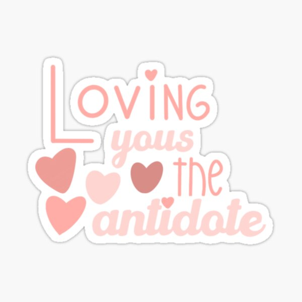 Golden loving yous the antidote Sticker