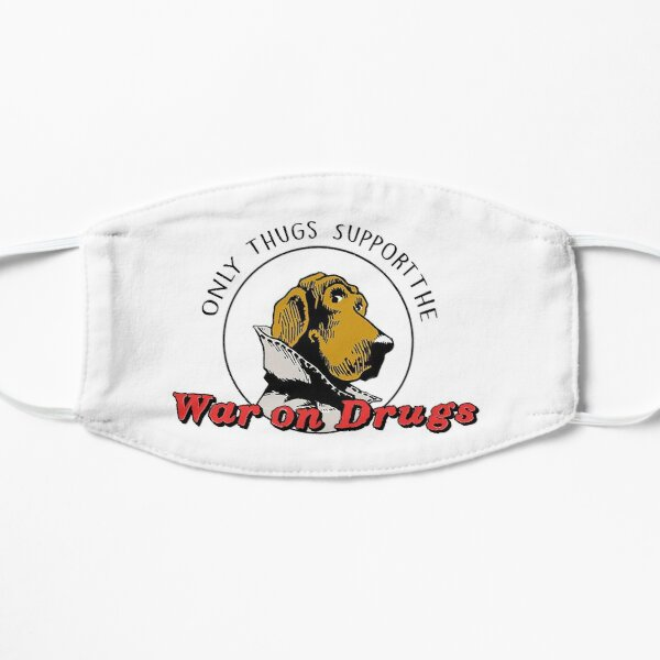Only Thugs Support the War on Drugs Mask