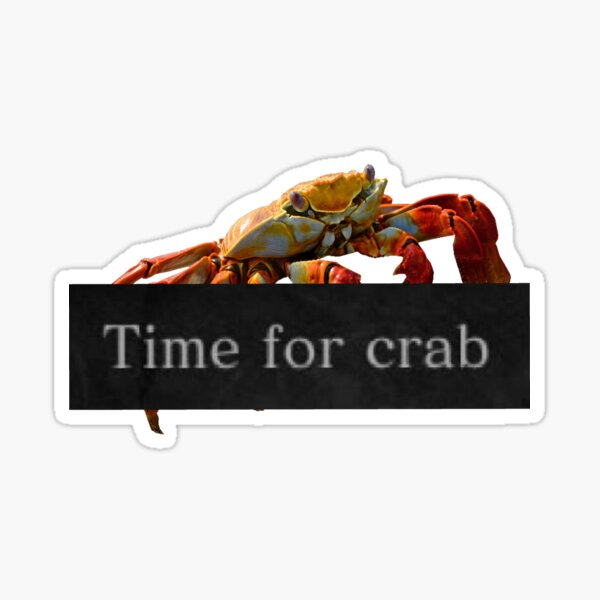 Time For Crab Sticker