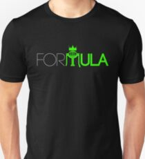 FOR-MULA Unisex T-Shirt