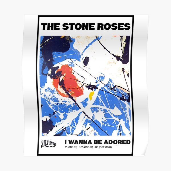 I wanna be adored Poster