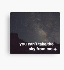 You Can't Take The Sky Canvas Print
