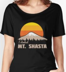 I climbed Mt. Shasta Women's Relaxed Fit T-Shirt