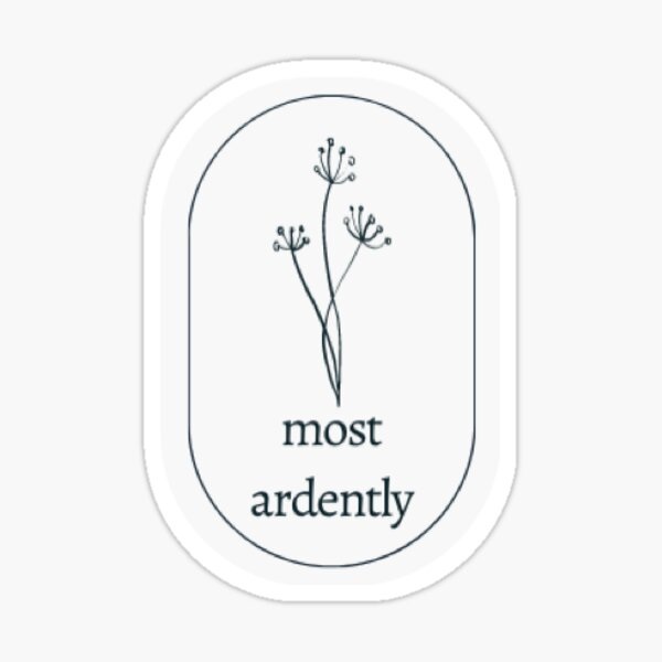 Most Ardently - Pride and Prejudice  Sticker