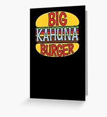 Big Kahuna Burger Tee Greeting Card