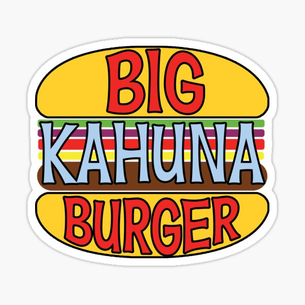 Big Kahuna Burger Tee Sticker