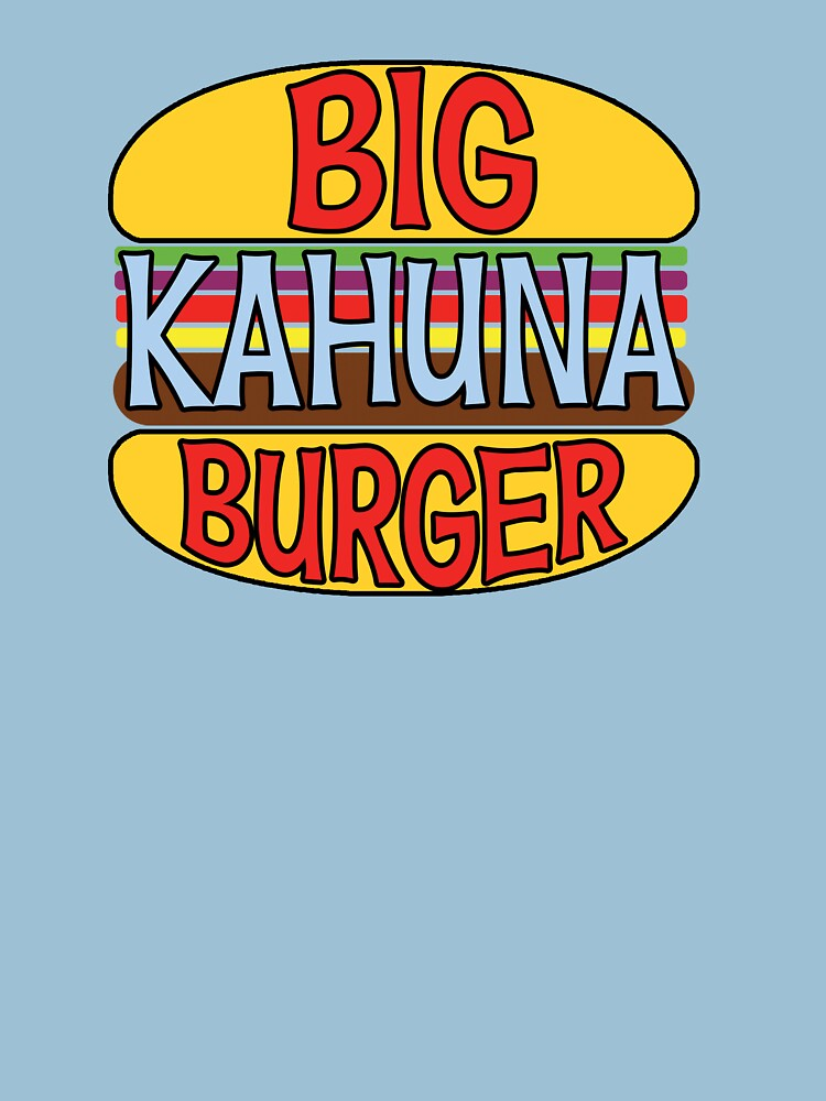 Big Kahuna Burger Tee | Unisex T-Shirt