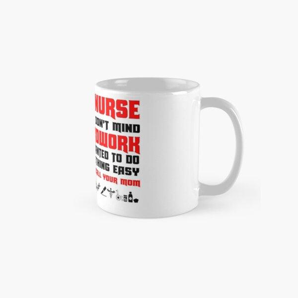 ER Nurse Hardwork Classic Mug