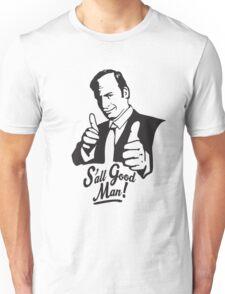 S'all Good Man! Unisex T-Shirt