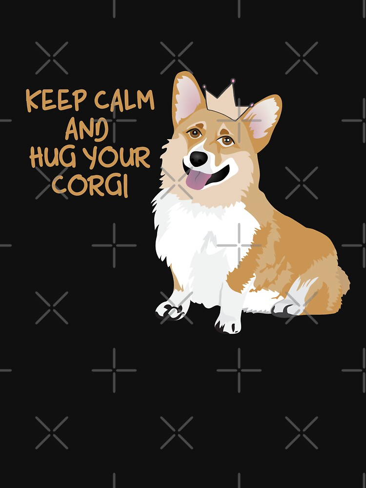 Keep Calm and Hug Your Corgi - black  by Corgiworld