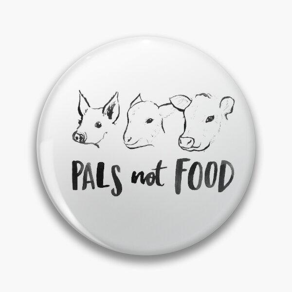 Pals Not Food - Vegan T-Shirt Designed by Laura Tubb Pin