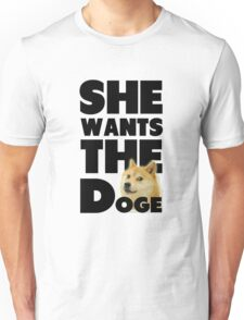 She Wants The Doge Unisex T-Shirt
