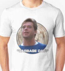 Garbage Day! Unisex T-Shirt