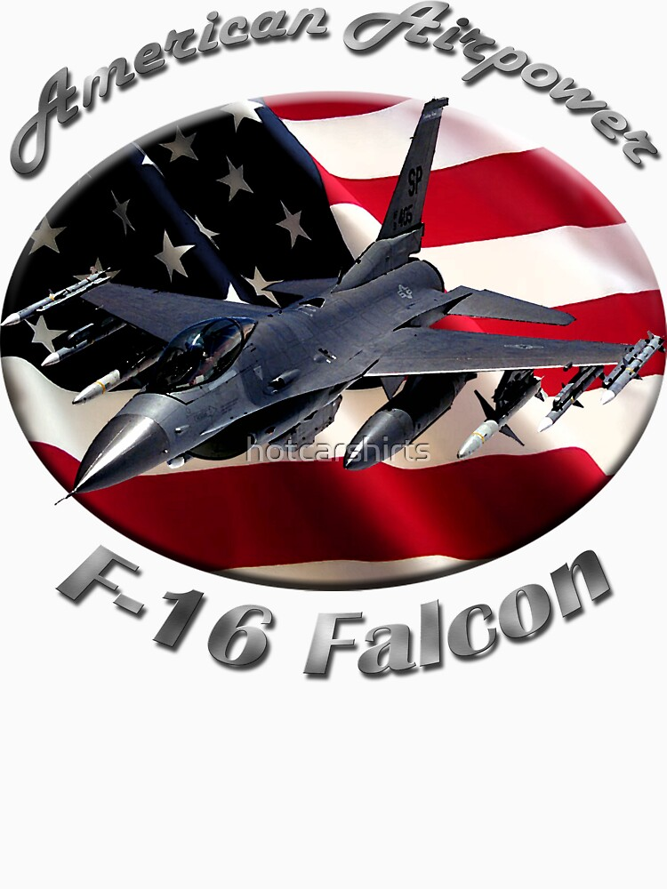 F-16 Falcon American Airpower by hotcarshirts