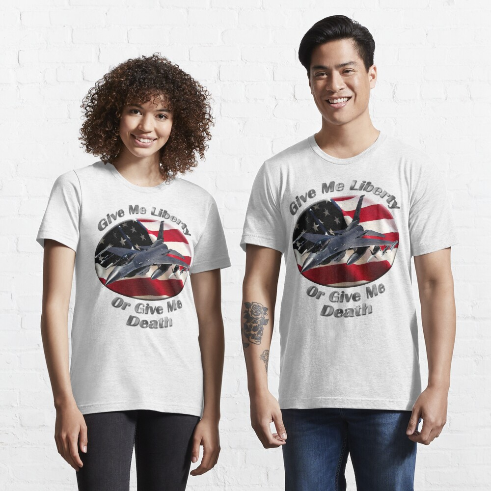 F-16 Falcon Give Me Liberty Essential T-Shirt