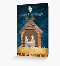 Away in a manger Greeting Card