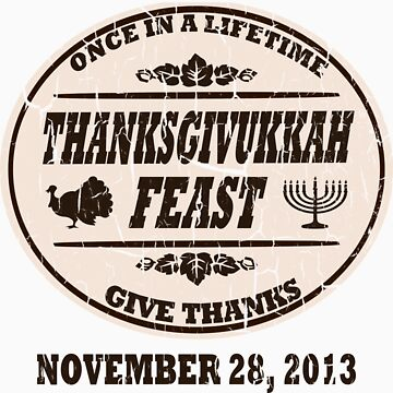 Vintage Once in a Lifetime Thanksgivukkah by xdurango