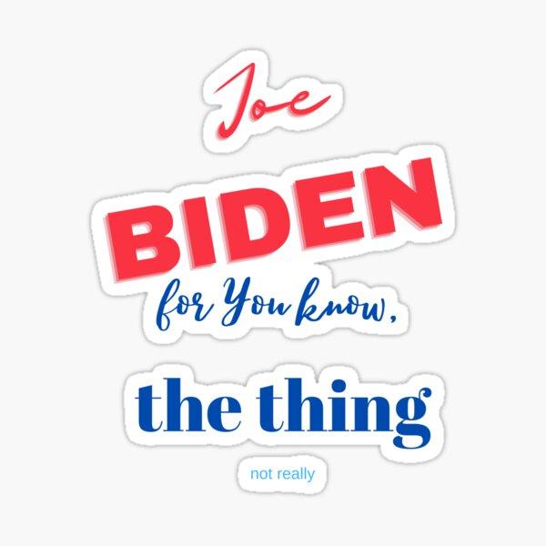 Hi I'm Joe, Im running for you know Sticker