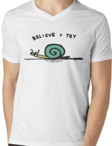 Believe and Try Snail Mens V-Neck T-Shirt