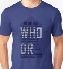 Dr WHO to do list T-Shirt