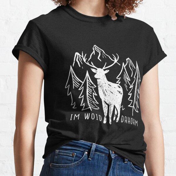 Im Woid dahoam Classic T-Shirt