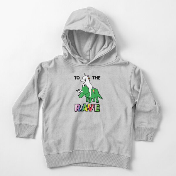 To The Rave! (Unicorn Riding Triceratops) Toddler Pullover Hoodie