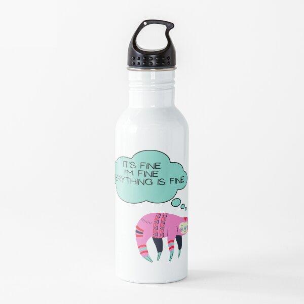 Cute Sloth: It's fine I'm fine everything is fine  Water Bottle
