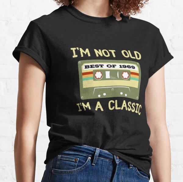 Vintage Cassette I'm Not Old I'm A Classic 1969 Classic T-Shirt