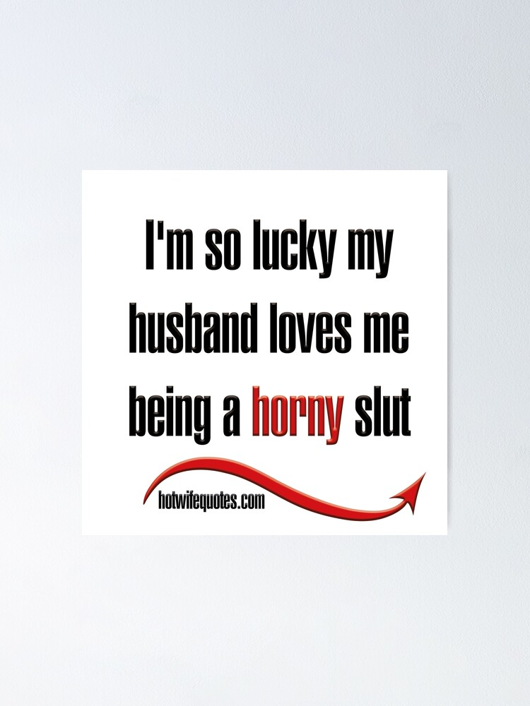 Husband be for to my slut how a Making my