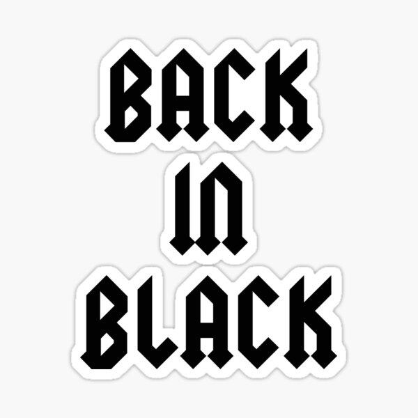 de retour en noir Sticker