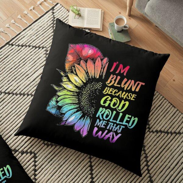 Im Blunt  Floor Pillow