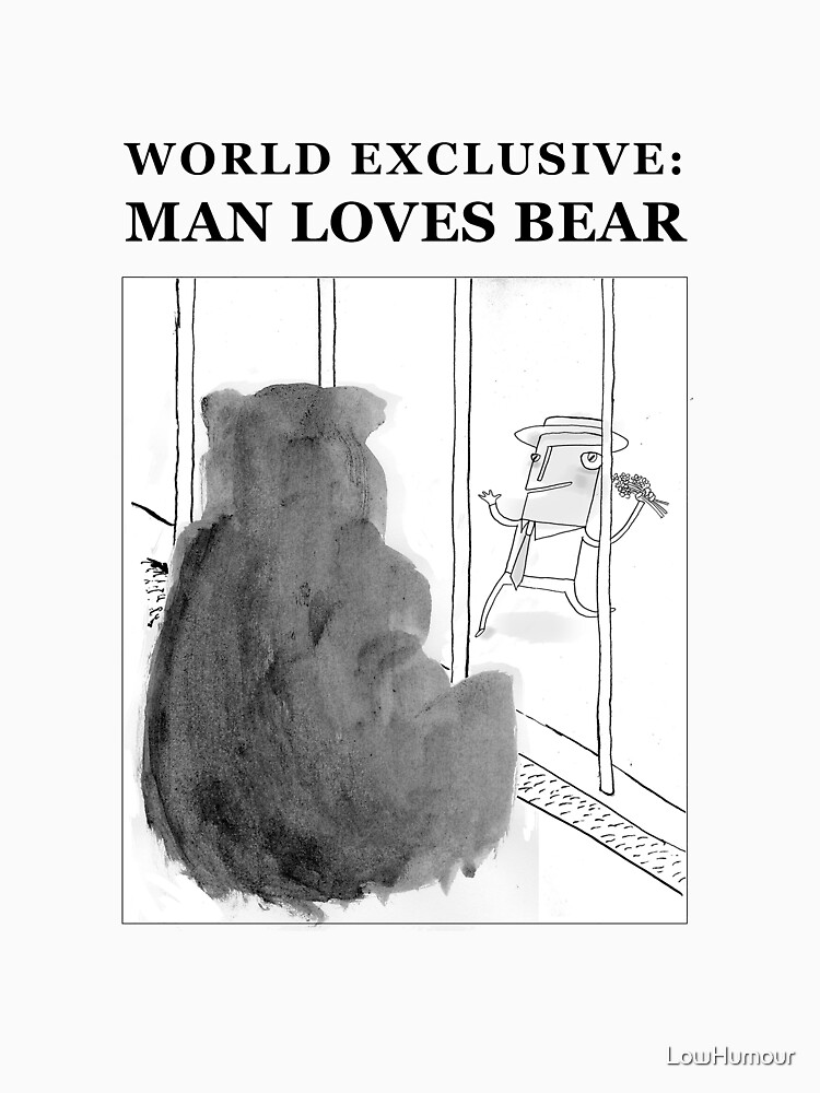 Man Loves Bear by LowHumour
