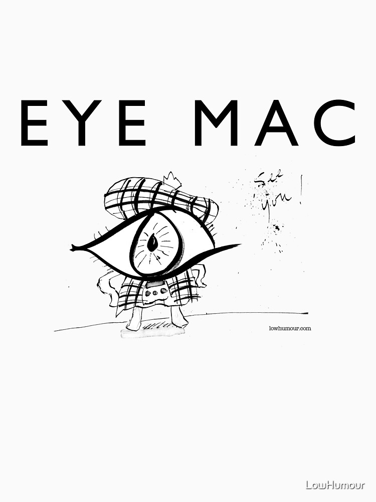 Eye Mac by LowHumour