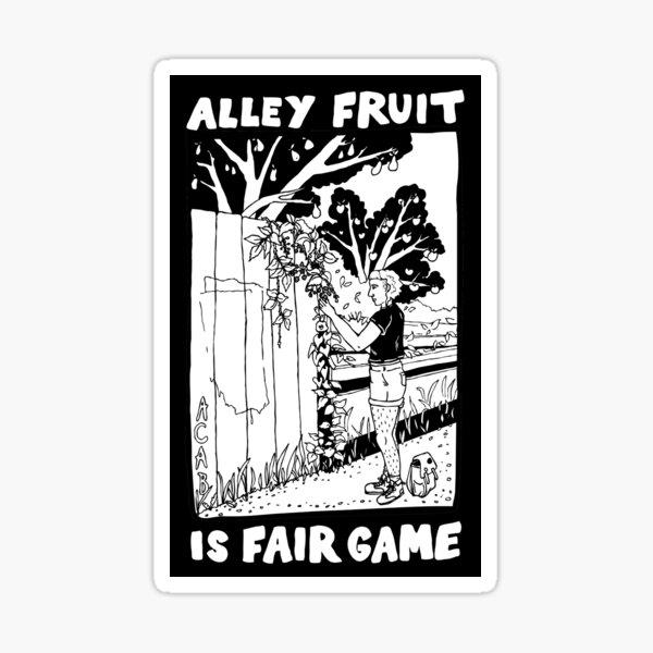 alley fruit is fair game | urban foraging Sticker