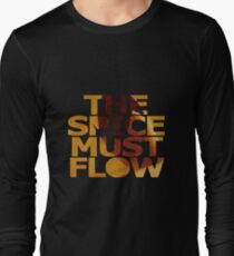 The Spice Must Flow Long Sleeve T-Shirt