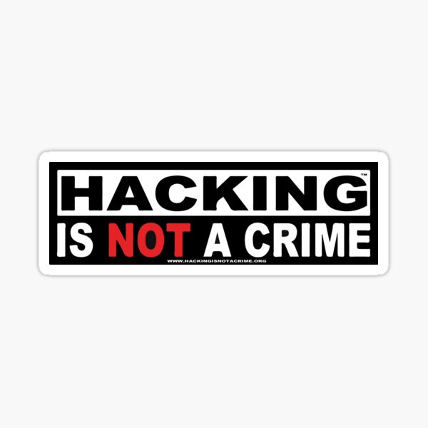 Hacking is NOT a Crime Sticker