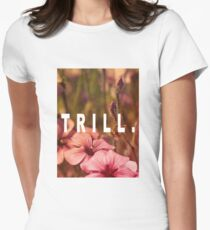 TRILL Women's Fitted T-Shirt